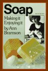 Soap - Making It Enjoying It book cover