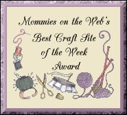 Mommies on the Web Craft Site of the Week